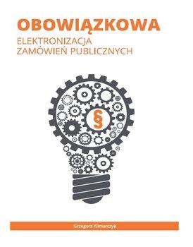 Obowiązkowa elektronizacja zamówień publicznych-Klimarczyk Grzegorz