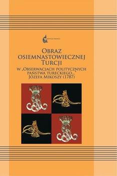 Obraz osiemnastowiecznej Turcji-Opracowanie zbiorowe