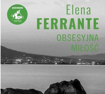 Obsesyjna miłość-Ferrante Elena