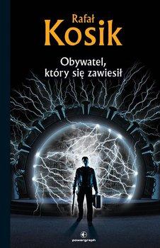 Obywatel, który się zawiesił-Kosik Rafał