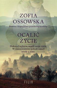 Ocalić życie-Ossowska Zofia