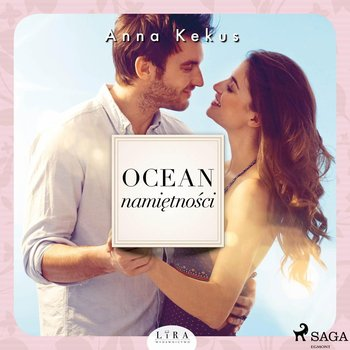 Ocean namiętności-Kekus Anna