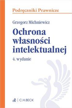 Ochrona własności intelektualnej-Michniewicz Grzegorz