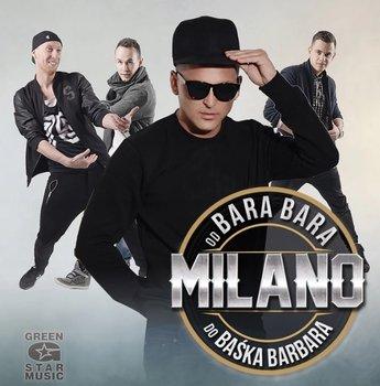 Od Bara Bara do Baśka Barbara -Milano