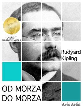 Od morza do morza-Kipling Rudyard