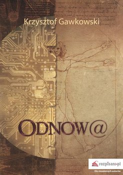 Odnowa-Gawkowski Krzysztof
