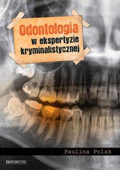 Odontologia w ekspertyzie kryminalistycznej-Polak Paulina