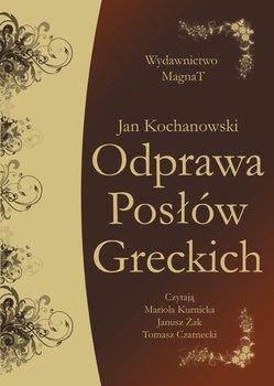 Odprawa Posłów Greckich-Kochanowski Jan