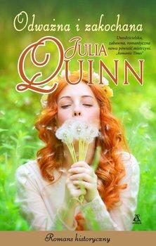 Odważna i zakochana-Quinn Julia
