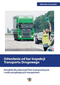Odwołania od kar Inspekcji Transportu Drogowego-Sawicka Agata, Matejczyk Ewa, Petranik Michał