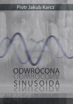 Odwrócona sinusoida-Karcz Piotr Jakub