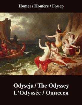Odyseja. The Odyssey. L'Odyssée. Одиссея-Homer
