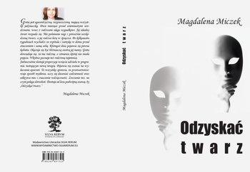 Odzyskać twarz-Miczek Magdalena
