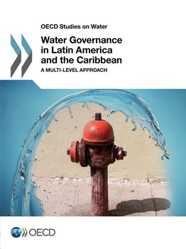 OECD Studies on Water Water Governance in Latin America and the Caribbean-Oecd