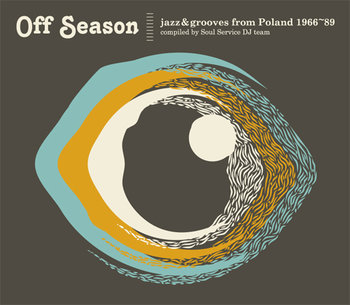 Off Season Jazz & Grooves from Poland 1966-89-Various Artists