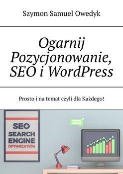 Ogarnij pozycjonowanie stron www i SEO-Owedyk Szymon