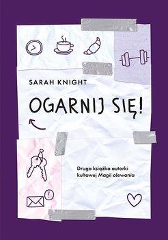 Ogarnij się!-Knight Sarah