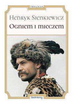 Ogniem i mieczem-Sienkiewicz Henryk