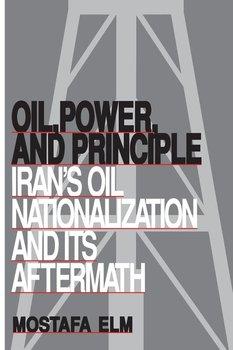 Oil, Power, and Principle-Elm Mostafa
