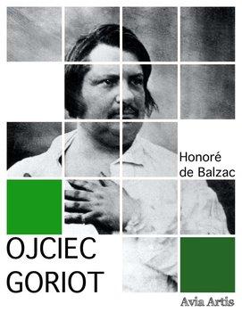 Ojciec Goriot-De Balzac Honore