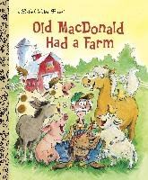 Old MacDonald Had a Farm - Golden Books, Kennedy Anne