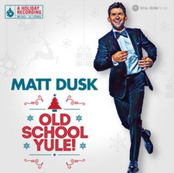 Old School Yule!-Matt Dusk