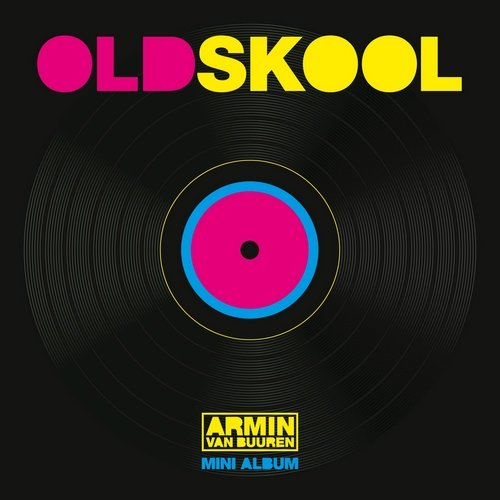 Armin van buuren old skool mini album 2016 for Old skool house music