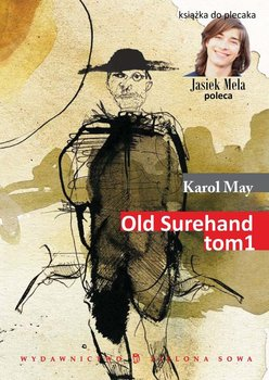 Old Surehand. Tom 1 - May Karol