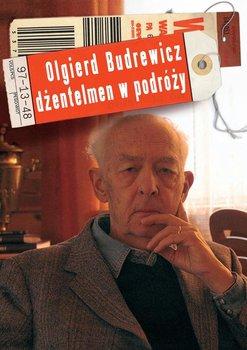 Olgierd Budrewicz. Dżentelmen w podróży-Budrewicz Ewa