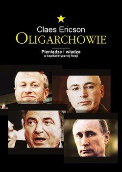Oligarchowie. Pieniądze i władza w kapitalistycznej Rosji                      (ebook)