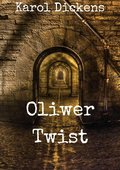 Oliwer Twist - Dickens Karol
