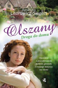 Olszany. Droga do domu-Litorowicz-Siegert Agnieszka