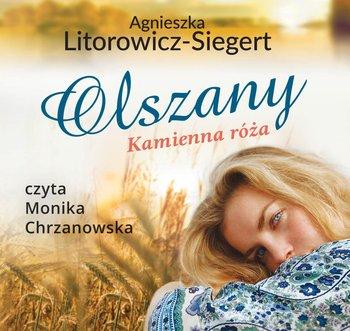 Olszany. Kamienna róża-Litorowicz-Siegert Agnieszka
