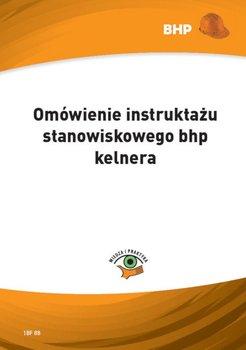 Omówienie instruktażu stanowiskowego bhp kelnera-Klucha Waldemar