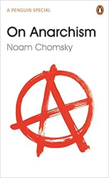On Anarchism-Chomsky Noam