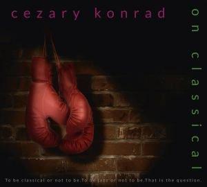 On Classical-Konrad Cezary