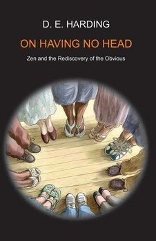 On Having No Head-Harding Douglas Edison