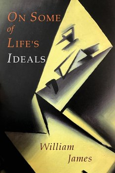 On Some of Life's Ideals-James William