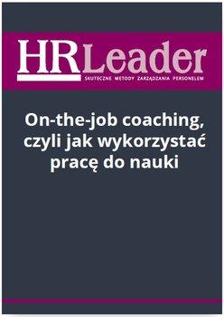 On-the-job coaching, czyli jak wykorzystać pracę do nauki                      (ebook)