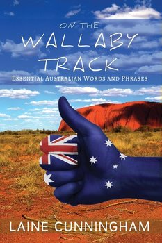 On the Wallaby Track-Cunningham Laine