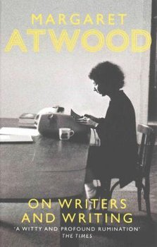 On Writers and Writing-Atwood Margaret