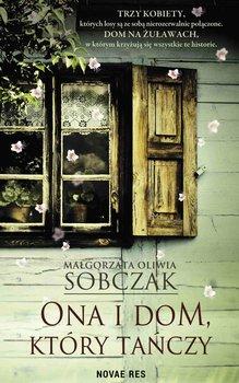 Ona i dom, który tańczy-Sobczak Małgorzata Oliwia