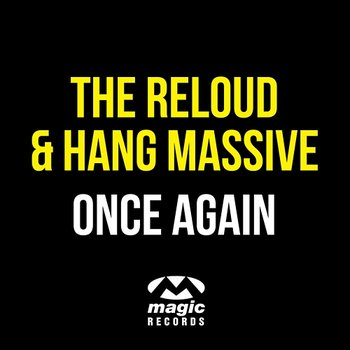Once Again-The ReLOUD & Hang Massive