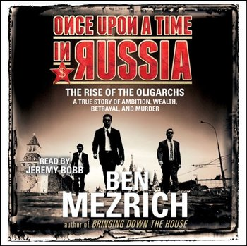 Once Upon a Time in Russia-Mezrich Ben