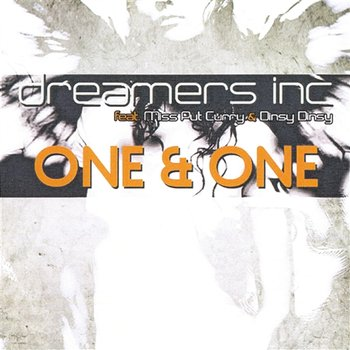One And One-Dreamers Inc feat. Miss Put Curry & Dinsy Dinsy
