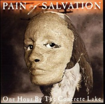 One Hour by the Concrete Lake-Pain of Salvation