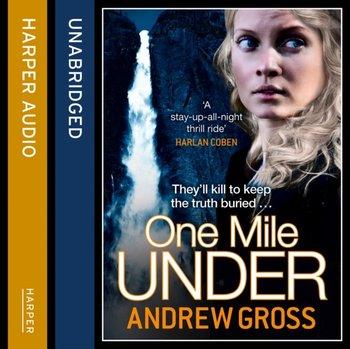 One Mile Under-Gross Andrew