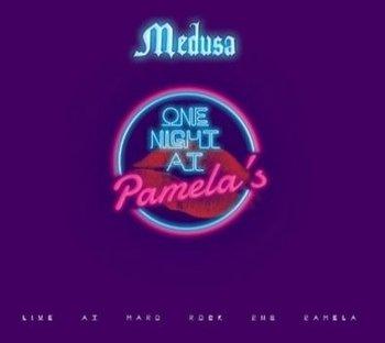One Night At Pamela's-Medusa