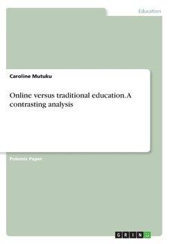 Online versus traditional education. A contrasting analysis-Mutuku Caroline