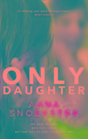 Only Daughter-Snoekstra Anna